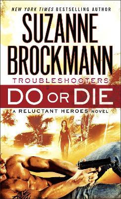 Do or Die by Suzanne Brockmann