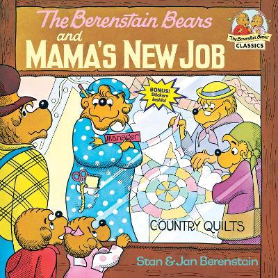 Berenstain Bears & Mamas New Job by Stan Berenstain