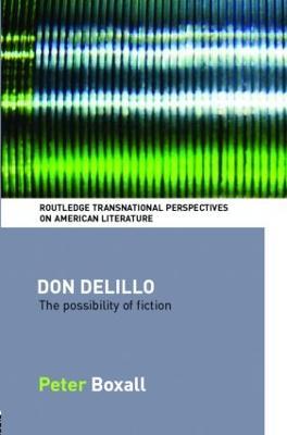 Don DeLillo by Peter Boxall
