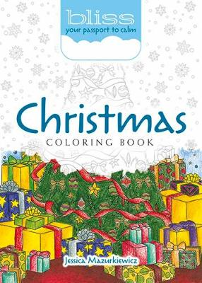 BLISS Christmas Coloring Book by Jessica Mazurkiewicz