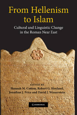 From Hellenism to Islam by Jonathan J. Price