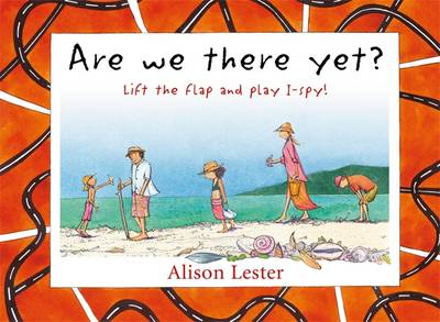 Are We There Yet? Lift The Flap And Play I-Spy! book