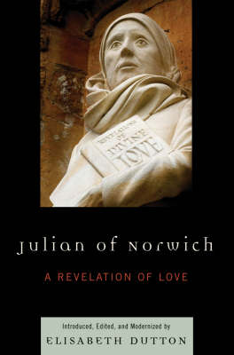 Julian of Norwich by Elisabeth M. Dutton