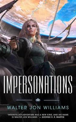 Impersonations by Walter Jon Williams
