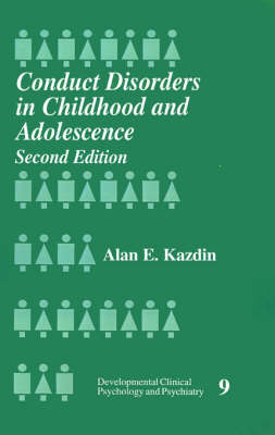 Conduct Disorders in Childhood and Adolescence by Alan E. Kazdin