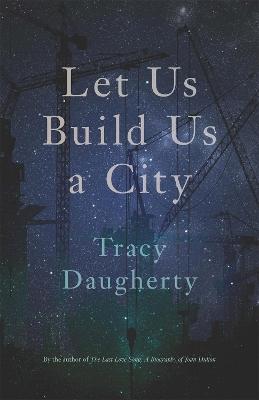 Let Us Build Us a City by John Griswold