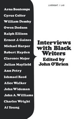Interviews with Black Writers by John O'Brien