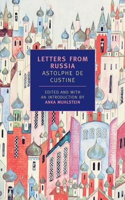 Letters From Russia by Anka Muhlstein
