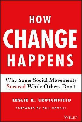 How Change Happens by Leslie R. Crutchfield