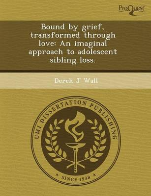 Bound by Grief by Randall T Brown