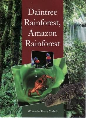 Daintree Rainforest, Amazon Rainforest by Tracey Michele