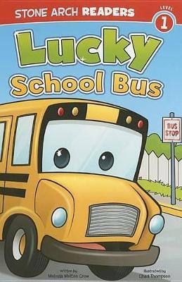Lucky Schoolbus by Melinda Melton Crow
