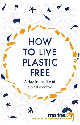 How to Live Plastic Free: a day in the life of a plastic detox by Luca Bonaccorsi