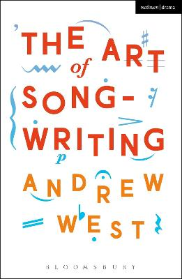 The Art of Songwriting by Andrew West
