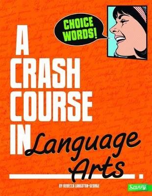 Crash Course in Language Arts book