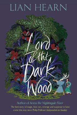Lord of the Darkwood by Lian Hearn