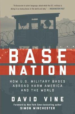 Base Nation by Vine, David