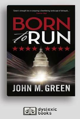 Born to Run by John M. Green