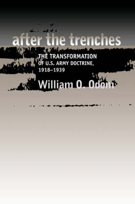 After the Trenches by William O. Odom