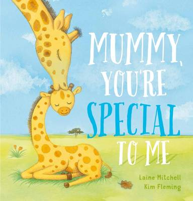 Mummy, You're Special to Me book