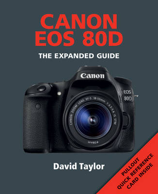 Canon EOS 80D by David Taylor