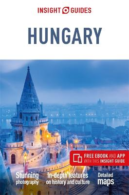 Insight Guides Hungary (Travel Guide with Free eBook) by Insight Guides