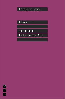 House of Bernarda Alba by Federico GarciA Lorca