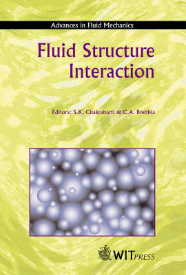 Fluid Structure Interaction  1st by S. K. Chakrabarti