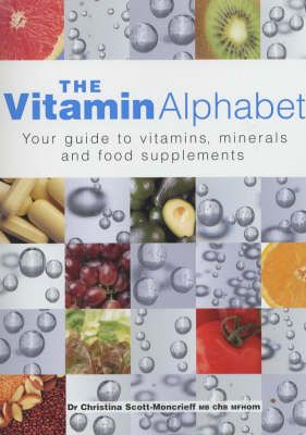 VITAMIN ALPHABET by Christina Scott-Moncrieff