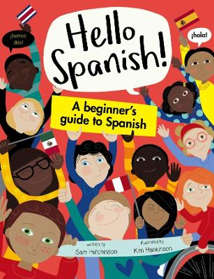 A Beginner's Guide to Spanish by Sam Hutchinson