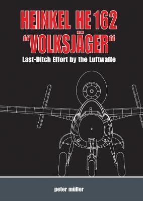 Heinkel He 162 'VolksjaGer' by Peter Muller