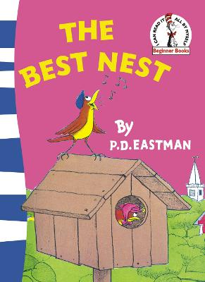 Best Nest by P D Eastman