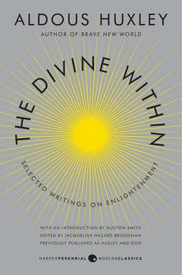 Divine Within by Aldous Huxley