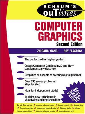 Schaum's Outline of Computer Graphics 2/E by Zhigang Xiang