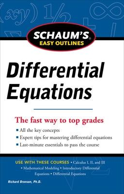 Schaum's Easy Outline of Differential Equations, Revised Edition by Richard Bronson