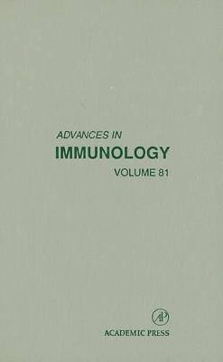 Advances in Immunology  Volume 81 by Frederick W. Alt