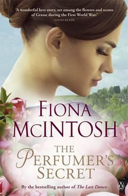 The Perfumer's Secret by Fiona McIntosh