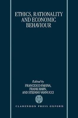 Ethics, Rationality, and Economic Behaviour by Francesco Farina