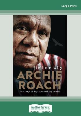 Tell Me Why by Archie Roach
