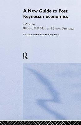 A New Guide to Post-Keynesian Economics by Professor Steven Pressman
