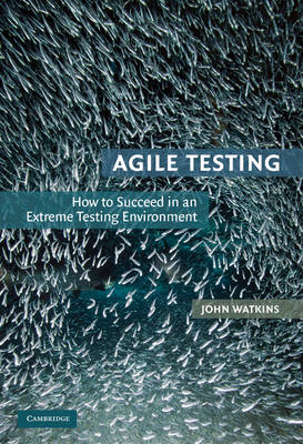 Agile Testing by John Watkins
