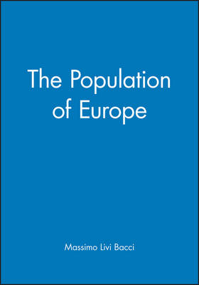 The Population of Europe by Massimo Livi Bacci