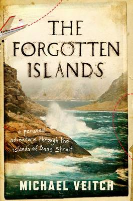 The Forgotten Islands by Michael Veitch