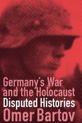 Germany's War and the Holocaust book