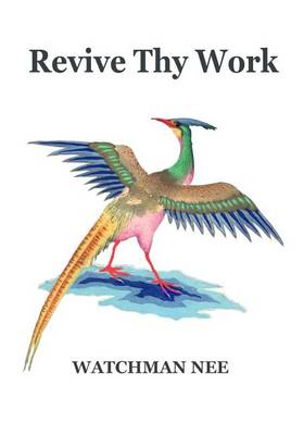 Revive Thy Work by Neew