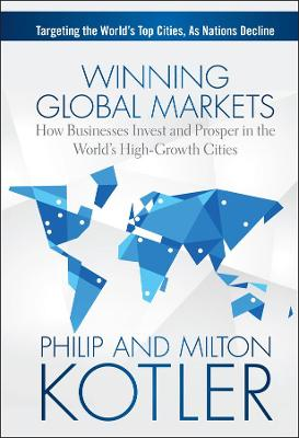 Winning Global Markets by Philip Kotler