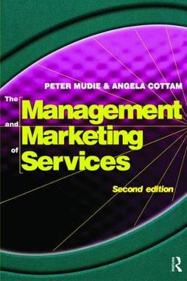 Management and Marketing of Services by Peter Mudie
