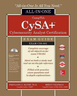CompTIA CSA+ Cybersecurity Analyst Certification All-in-One Exam Guide (Exam CS0-001) by Fernando Maymi