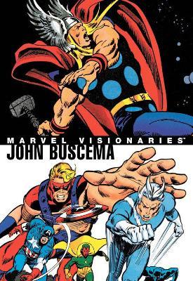 Marvel Visionaries: John Buscema by Stan Lee