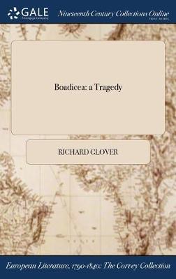 Boadicea by Senior Lecturer Richard Glover